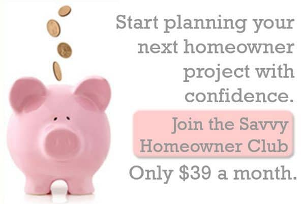 ready to give the savvy homeowner club a try, if only for a month or two?