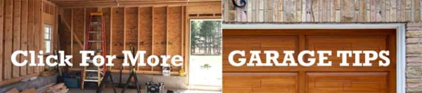 get garage tips from building a garage addition to organizing your garage