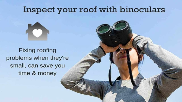 inspecting your roof & fixing problems quickly will save you time & money