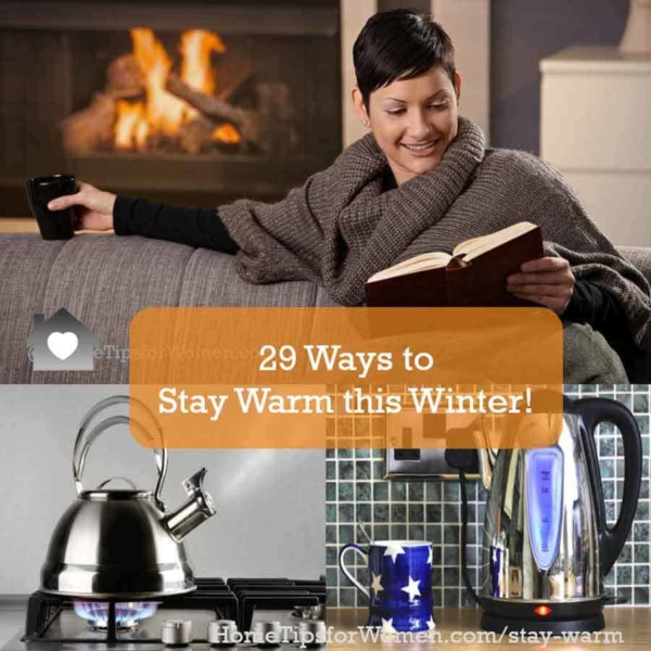get 29 tips to stay warm this winter
